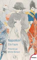Couverture du livre « Napoléon » de Elie Faure aux éditions Tempus/perrin