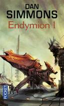 Couverture du livre « Endymion t.1 » de Dan Simmons aux éditions Pocket