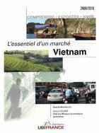 Couverture du livre « Vietnam - Essentiel D'Un Marche 2009-2010 » de Colaris Hubert - Che aux éditions Ubifrance