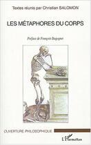 Couverture du livre « Les metaphores du corps » de Christian Salomon aux éditions Editions L'harmattan
