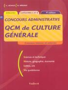 Couverture du livre « Qcm De Culture Generale » de A Lachaud et M Merignat aux éditions Vuibert