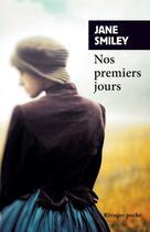 Couverture du livre « Nos premiers jours » de Jane Smiley aux éditions Rivages