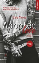 Couverture du livre « Adopted love T.1 » de Alexia Gaia aux éditions Hugo Poche