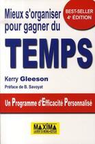 Couverture du livre « Mieux s'organiser pour gagner du temps (4e édition) » de Kerry Gleeson aux éditions Maxima Laurent Du Mesnil