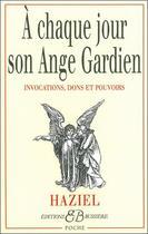 Couverture du livre « À chaque jour son ange gardien » de Haziel aux éditions Bussiere