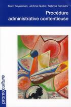 Couverture du livre « Procédure administrative contentieuse » de Feyereisen/Guillot/S aux éditions Promoculture