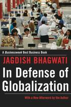 Couverture du livre « In Defense of Globalization: With a New Afterword » de Jagdish Bhagwati aux éditions Oxford University Press Usa