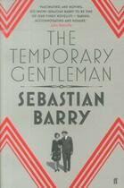 Couverture du livre « The temporary gentleman » de Sebastian Barry aux éditions Faber