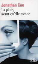 Couverture du livre « La pluie, avant qu'elle tombe » de Jonathan Coe aux éditions Gallimard