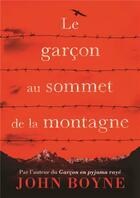 Couverture du livre « Le garçon au sommet de la montagne » de John Boyne aux éditions Gallimard-jeunesse