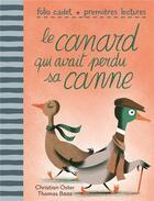 Couverture du livre « Le canard qui avait perdu sa canne » de Christian Oster et Thomas Baas aux éditions Gallimard-jeunesse