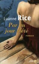 Couverture du livre « Par un jour d'été » de Luanne Rice aux éditions Presses De La Cite