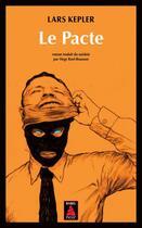 Couverture du livre « Le pacte » de Lars Kepler aux éditions Actes Sud