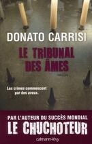 Couverture du livre « Le tribunal des âmes » de Donato Carrisi aux éditions Calmann-levy
