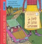 Couverture du livre « Je lis une histoire avec balthazar - la foret de l'amie carabosse - pedagogie montessori » de Feodora Stancioff aux éditions Hatier