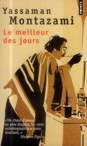 Couverture du livre « Le meilleur des jours » de Yassaman Montazami aux éditions Points