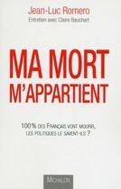 Couverture du livre « Ma mort m'appartient » de Claire Bauchart et Jean-Luc Romero aux éditions Michalon