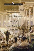 Couverture du livre « « les français envient notre bonheur » ; journal 1826-1848 » de Apponyi/Mietton aux éditions Tallandier