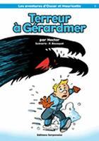 Couverture du livre « Terreur à Gérardmer » de Patrick Bousquet et Regis Hector aux éditions Serpenoise