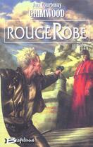 Couverture du livre « Rougerobe » de Jon-Courtenay Grimwood aux éditions Bragelonne