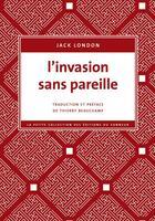 Couverture du livre « L'invasion sans pareille » de Jack London aux éditions Editions Du Sonneur
