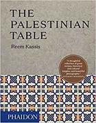 Couverture du livre « The palestinian table » de Reem Kassis aux éditions Phaidon Gb