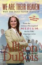 Couverture du livre « We Are Their Heaven » de Allison Dubois aux éditions Touchstone