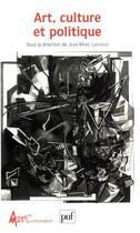 Couverture du livre « Art, culture et politique ; les actes du colloque Marx international » de Jean-Marc Lachaud aux éditions Puf