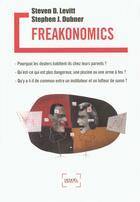 Couverture du livre « Freakonomics » de Stephen J. Dubner et Steven D. Levitt aux éditions Denoel