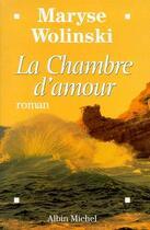 Couverture du livre « La chambre d'amour » de Maryse Wolinski aux éditions Albin Michel