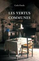 Couverture du livre « Les vertus communes » de Carlo Ossola aux éditions Belles Lettres