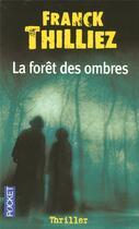 Couverture du livre « La forêt des ombres » de Franck Thilliez aux éditions Pocket
