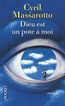 Couverture du livre « Dieu est un pote à moi » de Cyril Massarotto aux éditions Pocket