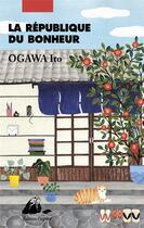 Couverture du livre « La république du bonheur » de Ito Ogawa aux éditions Picquier
