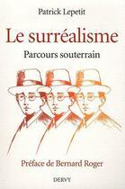 Couverture du livre « Surréalisme, ésotérismes, franc-maçonnerie » de Patrick Lepetit aux éditions Dervy