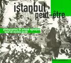 Couverture du livre « Istanbul peut-être » de Antoine Agoudjian et Michea Jacobi aux éditions Parentheses