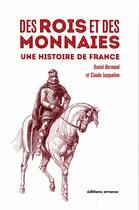 Couverture du livre « Des rois et des monnaies » de Daniel Bermond aux éditions Errance