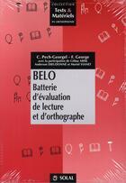 Couverture du livre « Belo ; batterie d'évaluation de lecture et d'orthographie » de Florence George et Catherine Pech-Georgel aux éditions Solal
