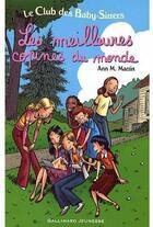 Couverture du livre « Le Club des Baby-Sitters ; les meilleures copines du monde ; t.12, t.14 et t.28 » de Ann M. Martin aux éditions Gallimard-jeunesse