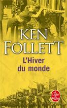Couverture du livre « Le siècle t.2 ; l'hiver du monde » de Ken Follett aux éditions Lgf
