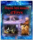 Couverture du livre « Dans les murs d'Eryx » de Howard Phillips Lovecraft aux éditions Thriller Editions