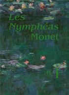 Couverture du livre « Les nymphéas de Claude Monet » de Cecile Debray aux éditions Hazan