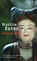 Couverture du livre « Montecristo » de Martin Suter aux éditions Points