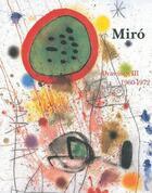Couverture du livre « Joan Miro drawings t.3 ; 1960-1972 » de Ariane Lelong-Mainaud et Jacques Dupin aux éditions Galerie Lelong