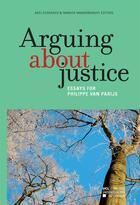 Couverture du livre « Arguing about justice » de Axel Gosseries et Yannick Vanderborght aux éditions Pu De Louvain