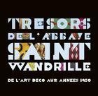 Couverture du livre « Trésors de l'abbaye Saint-Wandrille ; de l'art déco aux années 1950 » de Collectif aux éditions Point De Vues
