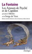 Couverture du livre « Les amours de Psyché et de Cupidon précédé d'Adonis et du songe de Vaux » de Jean De La Fontaine aux éditions Gallimard