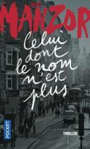 Couverture du livre « Celui dont le nom n'est plus » de Rene Manzor aux éditions Pocket