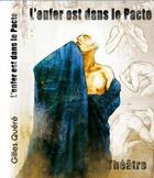 Couverture du livre « L'enfer est dans le pacte » de Gilles Quere aux éditions Chloe Des Lys