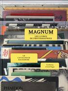 Couverture du livre « Magnum, les livres de photographies : le catalogue raisonné » de Fred Ritchin aux éditions Phaidon
